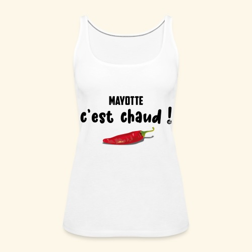 MAYOTTE CHAUD - Débardeur Premium Femme