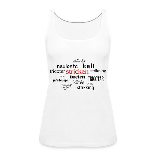 stricken - Frauen Premium Tank Top