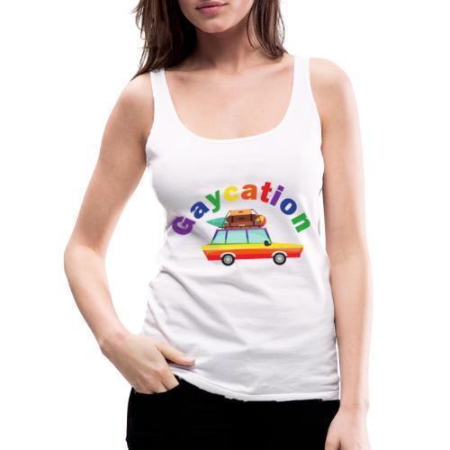 Gaycation | LGBT | Pride - Frauen Premium Tank Top