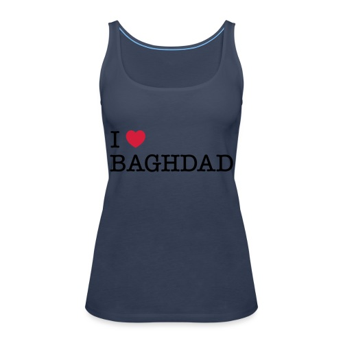 I LOVE BAGHDAD - Women's Premium Tank Top