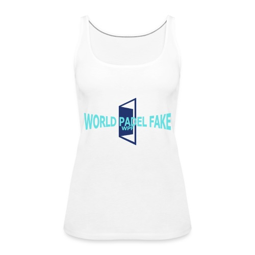 World Padel Fake Original - Camiseta de tirantes premium mujer