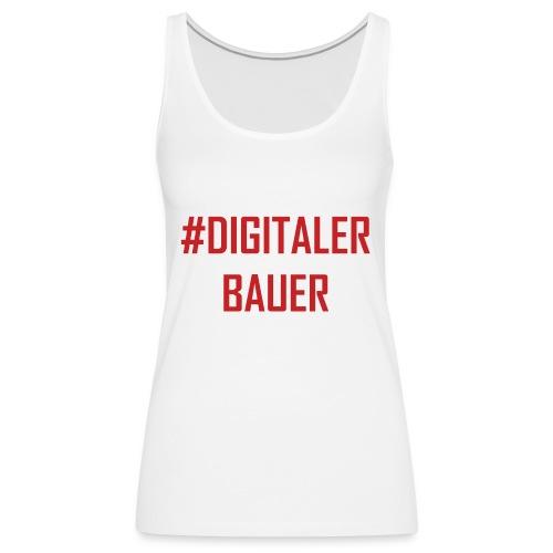 Digitaler Bauer - Trend nach Influencer und Nomade - Frauen Premium Tank Top