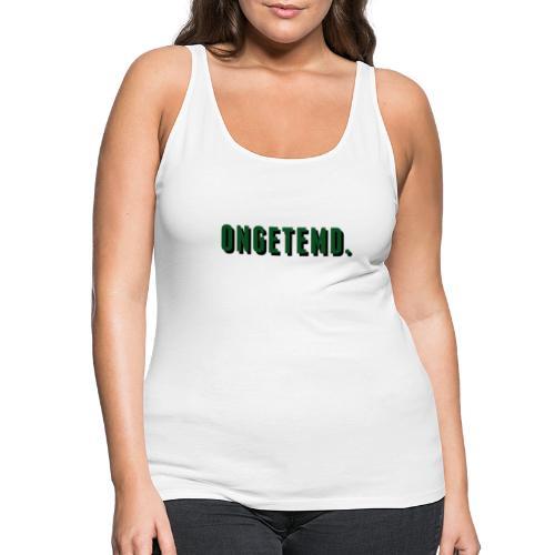 ONGETEMD. - Vrouwen Premium tank top