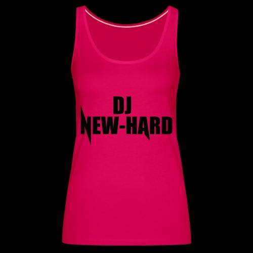 DJ NEW-HARD LOGO - Vrouwen Premium tank top