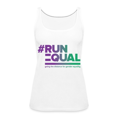 Gender Equality in Athletics #runequal - Women's Premium Tank Top