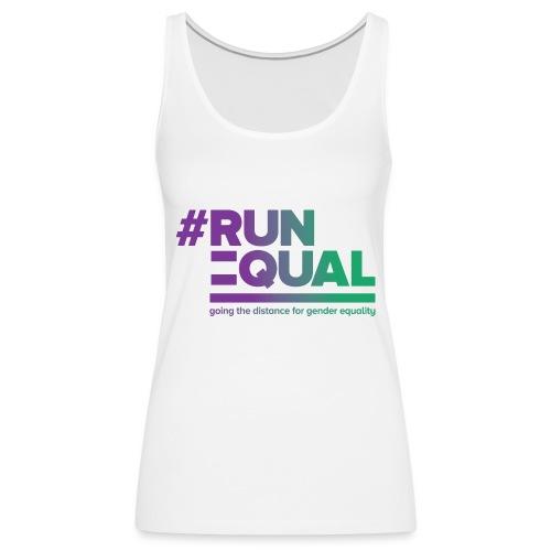 Gender Equality in Athletics #runequal - Women's Premium Tank Top