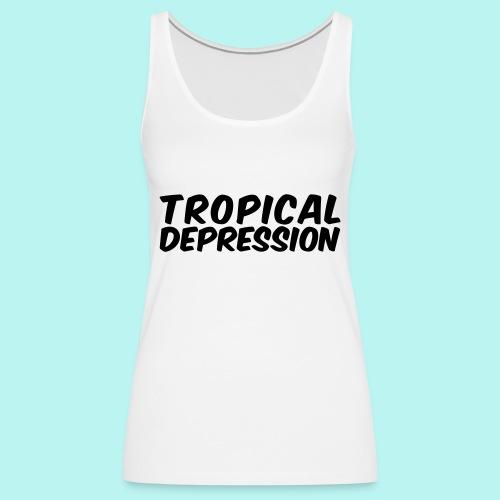 Tropical Depression - Frauen Premium Tank Top