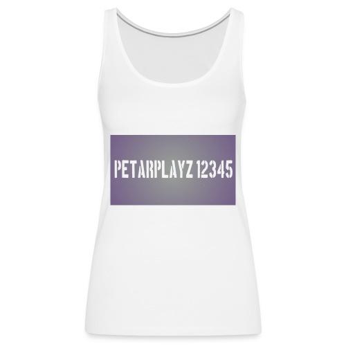 petarplayz bag - Women's Premium Tank Top
