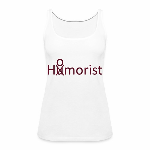 HuOmorist - Frauen Premium Tank Top