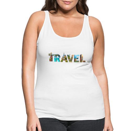 TRAVEL WORD - Camiseta de tirantes premium mujer