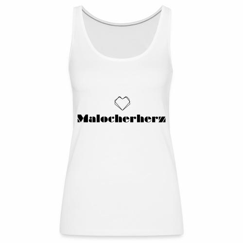 Malocherherz - Frauen Premium Tank Top