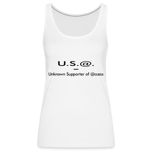 U.S.@. - Unknown Supporter of @ccess - Frauen Premium Tank Top