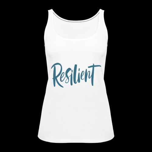 Resilient - Women's Premium Tank Top