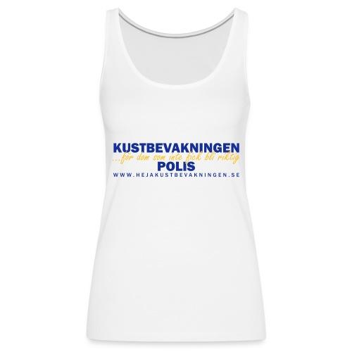 KBV För dom som inte fick bli riktig polis - Premiumtanktopp dam