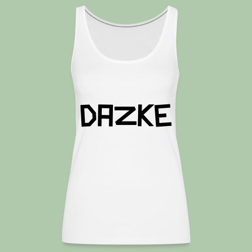 dazke_bunt - Frauen Premium Tank Top