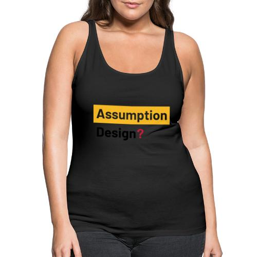 assumption design 2 - Premiumtanktopp dam