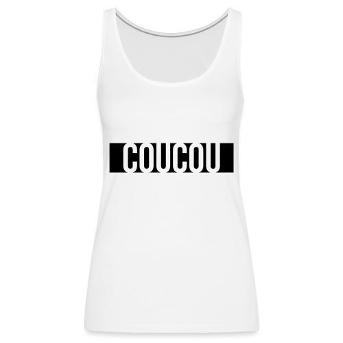 Coucou [1] Black - Débardeur Premium Femme
