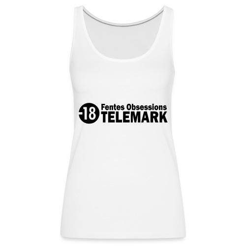 telemark fentes obsessions18 - Débardeur Premium Femme