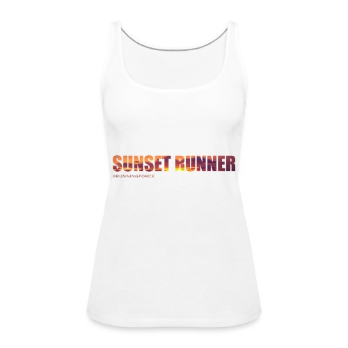 Sunset Runner - @RUNNINGFORCE - Frauen Premium Tank Top