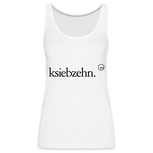 ksiebzehn. - Frauen Premium Tank Top