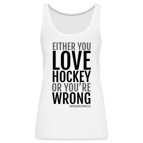 Love Hockey black - Women's Premium Tank Top