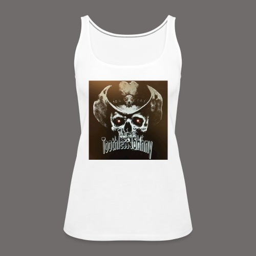 Toothless Johnny - Premium singlet for kvinner