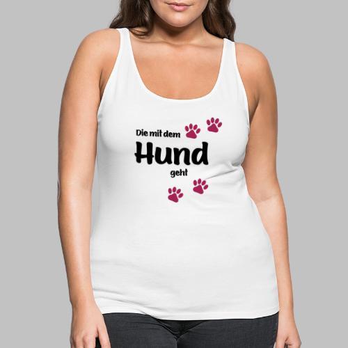 Die Mit Dem Hund Geht - Edition Colored Paw - Frauen Premium Tank Top