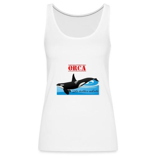 Orca La Balena Assassina Maglietta Uomo Donna 2018 - Canotta premium da donna