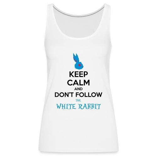 White Rabbit Keep Calm - Canotta premium da donna
