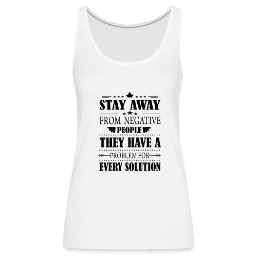 Stay away - Naisten premium hihaton toppi