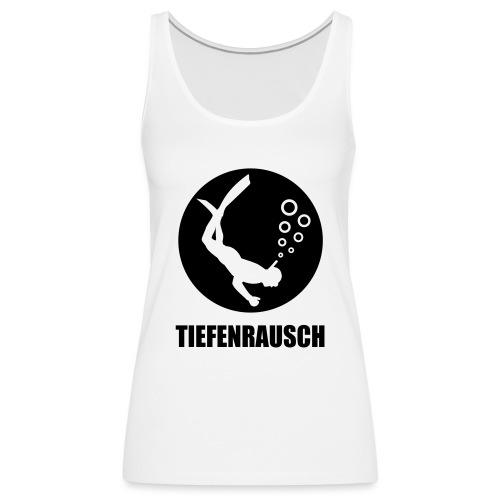 tiefenrausch - Frauen Premium Tank Top