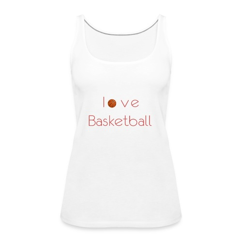 love basketball - Tank top damski Premium