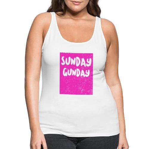 SUNDAY GUNDAY - Tank top damski Premium