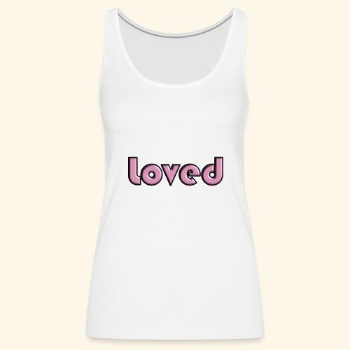 loved - Canotta premium da donna
