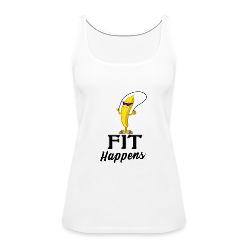 Fit Happens Banana - Frauen Premium Tank Top