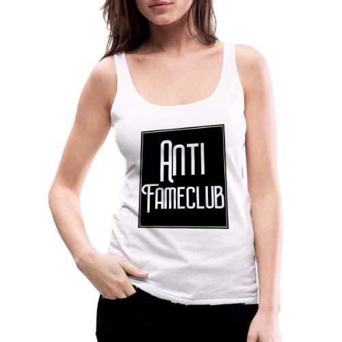 Anti FameClub - Frauen Premium Tank Top