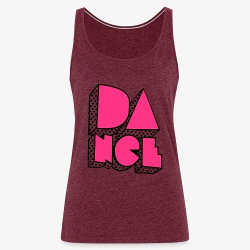 Dance2 - Frauen Premium Tank Top