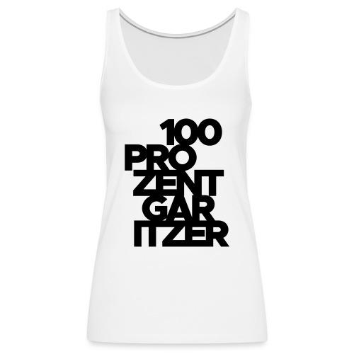 100 prozent garitzer schwarz - Frauen Premium Tank Top