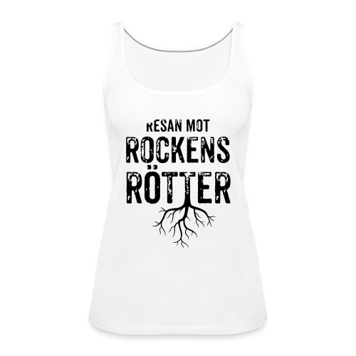 Nallebjörn, Rockens rötter - Premiumtanktopp dam