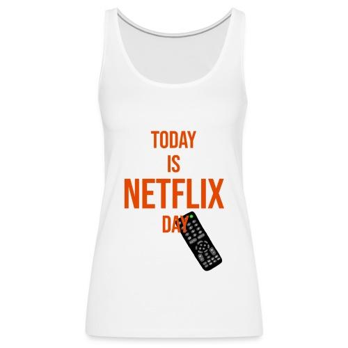 NetflixDAY - Frauen Premium Tank Top