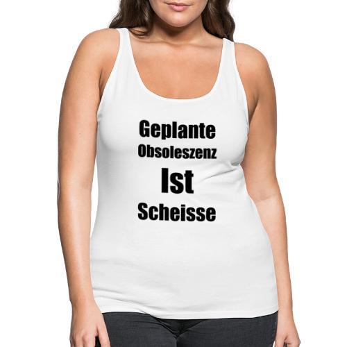 Obsoleszenz Schwarz Weiss - Frauen Premium Tank Top