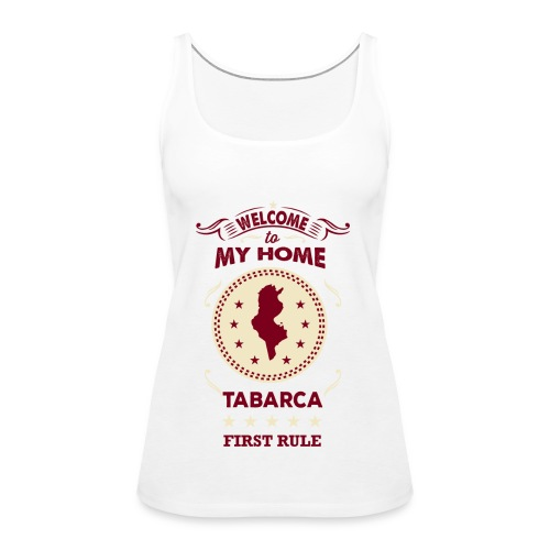 Welcome To My Home Tabarca - Women's Premium Tank Top