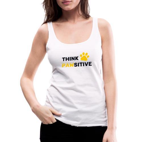 think pawsitive - Débardeur Premium Femme