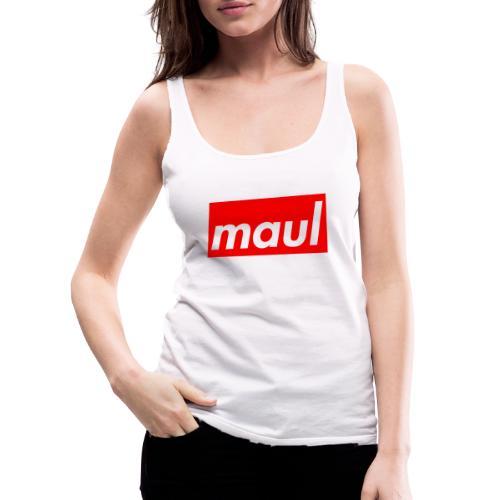 maul - Frauen Premium Tank Top