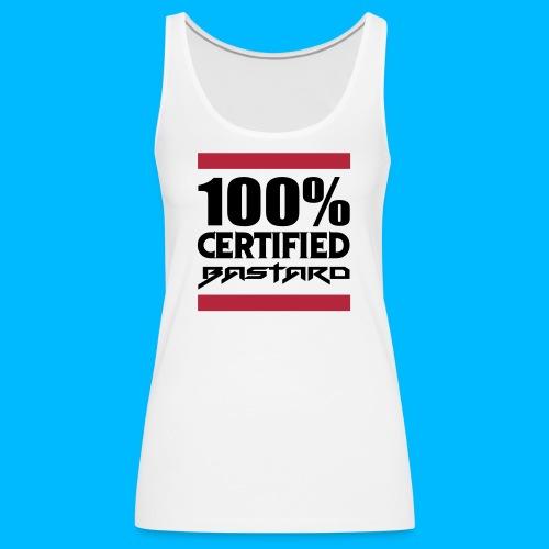 100% Certified Bastard - Débardeur Premium Femme