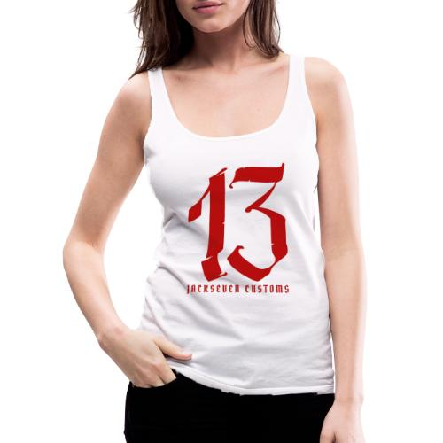 13 Jackseven Customs - Nummer 13 - Number 13 - Frauen Premium Tank Top
