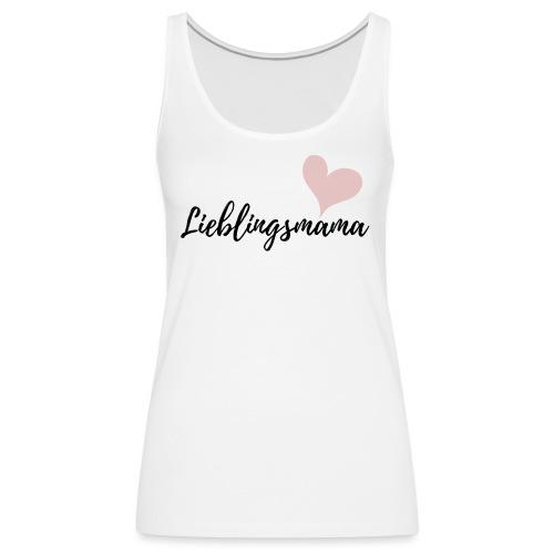 Lieblingsmama - Frauen Premium Tank Top