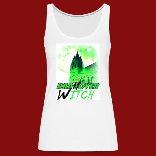 Hangover Witch Green - Hannover Witch Grün - Frauen Premium Tank Top