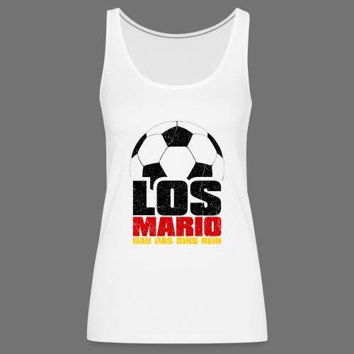 Fußball - Los Mario, hau das Ding rein (3c - Frauen Premium Tank Top