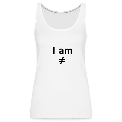 I am ≠ - Camiseta de tirantes premium mujer